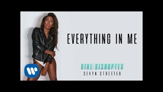 Sevyn Streeter - Everything In Me [Official Audio]