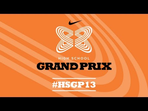 Nike High School Grand Prix - Afternoon session