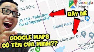 GOOGLE MAPS CÓ NƠI MANG TÊN MÌNH?? - Thứ 7 Cùng Sơn Đù (Sơn Đù Vlog Reaction)