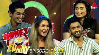 Honey Funny | Episode 14 |  @Sirasa TV | 09th May 2021