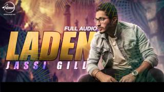 Laden (Full Audio Song) | Jassi Gill | Punjabi Song Collection | Speed Records