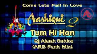 download lagu Tum Hi Ho - Aashiqui 2 Ard Funk Mix gratis