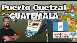 Lo que todo latino américa debería aprender de Guatemala -  Puerto Quetzal