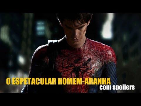 O Espetacular Homem-Aranha - Comentários COM SPOILERS   OmeleTV #181