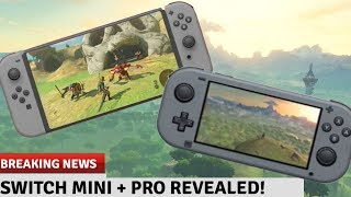 Breaking Nintendo News: Nintendo Switch Mini + Switch Pro Revealed! New Switch Consoles!