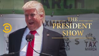 The President Takes on Tax Day - The President Show - Comedy Central