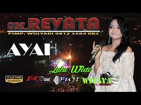 AYAH - LALA WIDI - REVATA