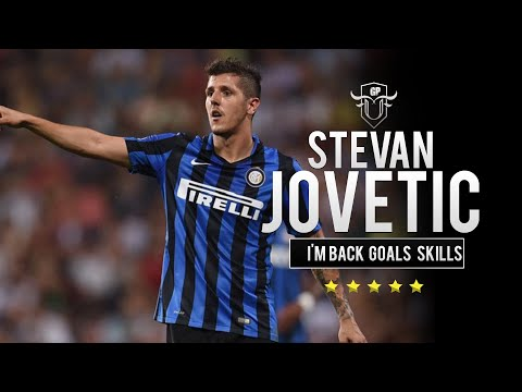 Stevan Jovetic - I'm Back - Goals & Skills - Inter | HD