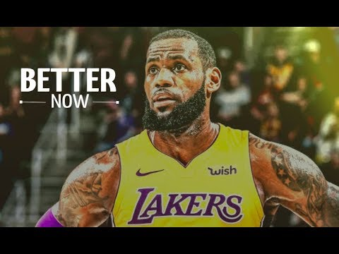 """LeBron James Mix - """"Better Now"""" - LAKERS HYPE ᴴᴰ MP3"""
