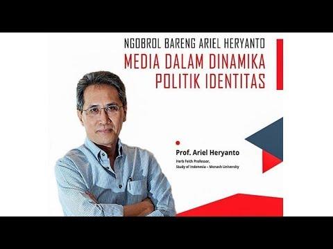 Prof. Ariel Heryanto: Mengapa Kita Membenci?