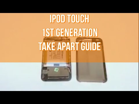 iPod Touch 1st Generation Repair Take Apart Video