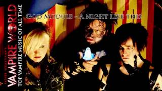 "Top Vampire Music of All Time - ""A night like this"" by God Module"