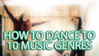 Download Lagu How to Dance to 10 Music Genres Gratis STAFABAND
