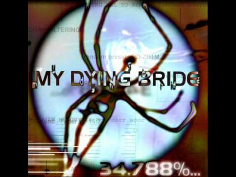 My Dying Bride - Under Your Wings And Into Your Arms