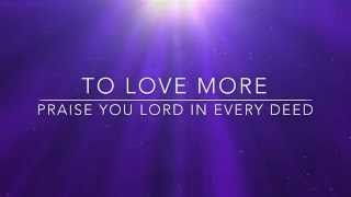 To Love More CFC Theme song 2015