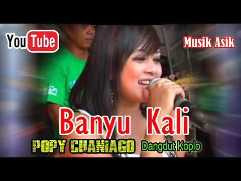 Lagu dangdut koplo popy caniago - banyu kali