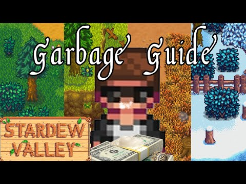 Stardew Valley - A Garbage Guide