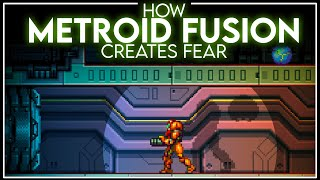 How Metroid Fusion Creates Fear