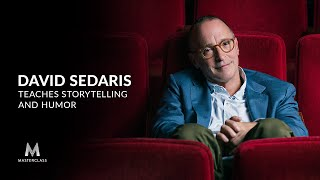 David Sedaris Teaches Storytelling and Humor | Official Trailer | MasterClass