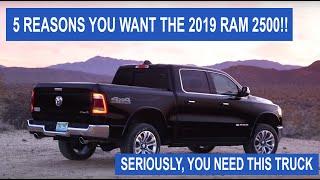 5 Reasons you NEED the 2019 RAM 2500!!!