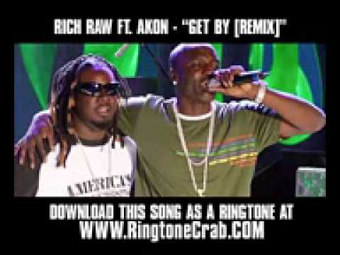 Rich Raw ft Akon - Get By REMIX - New Video - Download