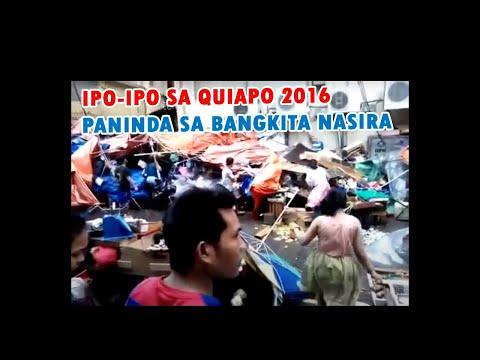 IPO-IPO SA Quiapo 2016 | Paninda sa bangkita nasira 8/14/2016