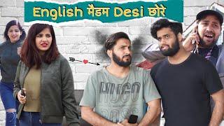 English मैडम Desi छोरे  | Sukki Dc | We Are One