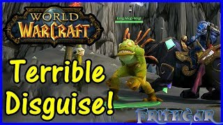 Let's Play World Of Warcraft #107: Terrible Disguise!