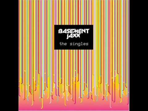 Basement Jaxx - Breakaway