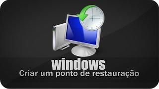 Como criar um Ponto de restauração no Windows