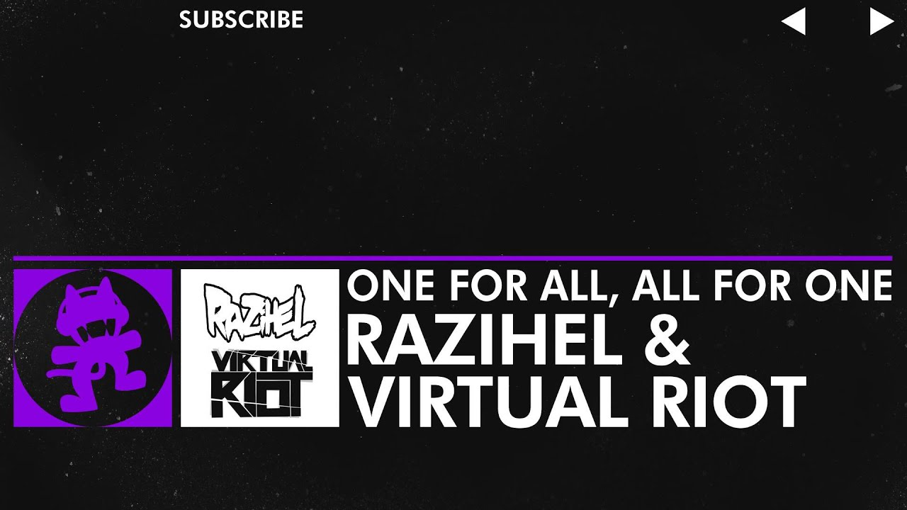 dubstep razihel virtual riot one for all all for one monstercat release youtube. Black Bedroom Furniture Sets. Home Design Ideas