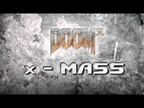 X-MASS (DOOM3) - Soundtrack