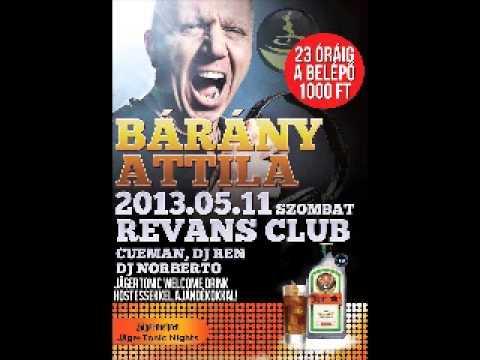 Bárány Attila - Live@ Revans Club, JägerTonic Nights, Dombóvár (2013.05.11)