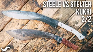 MAKING A KUKRI Part 2 of 2!!! STEELE VS STELTER