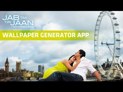 Jab Tak Hai Jaan - Wallpaper Generator APP