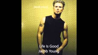 Watch Jacob Young Life Is Good video