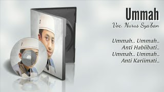 Ummah - Nurus Sya'ban Syubbanul Muslimin | Full Text Lyric 2018