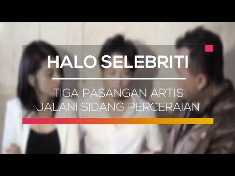 download lagu Tiga Pasangan Artis Jalani Sidang Perceraian - Halo Selebriti gratis