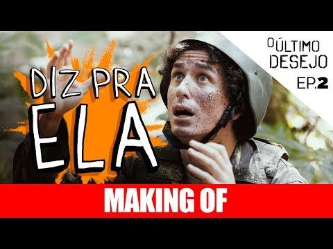 MAKING OF - DIZ PRA ELA