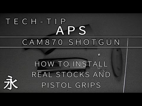 Tech-tip: APS CAM870 - How to install real stocks and pistols grips
