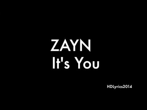 ZAYN - iT's YoU Lyrics