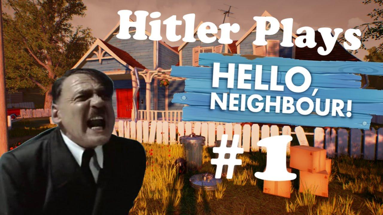 Hitler Plays Hello Neighbor #1