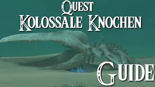 ZELDA: BREATH OF THE WILD - Quest - Kolossale Knochen Guide