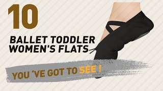 Ballet Toddler Women's Flats // New & Popular 2017