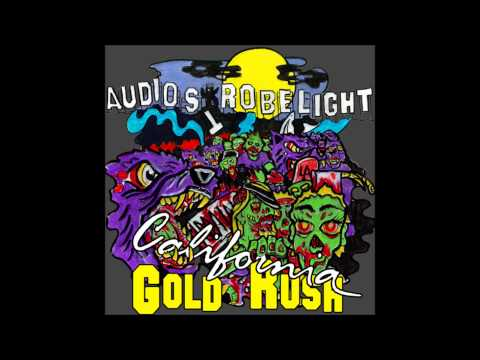 Audiostrobelight - California Gold Rush