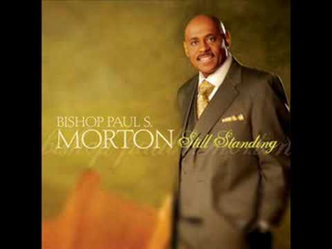 Be Blessed - Bishop Paul S. Morton