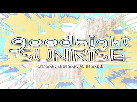 Goodnight Sunrise - It's The Stare W/Lyrics Video