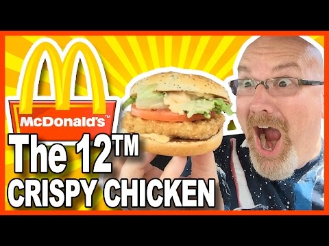 McDonald's The 12™ with Crispy Chicken Review | KBDProductionsTV