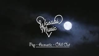 【作業用BGM】1時間!テンションの上がる洋楽集   Pop Music By Wasabi #46