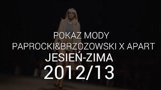 Paprocki & Brzozowski - kolekcja jesień/zima 2012/2013